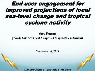 End-user engagement for improved projections of local sea-level change and tropical cyclone activity