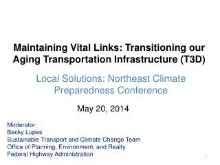 Maintaining Vital Links: Transitioning our Aging Transportation Infrastructure (T3D)