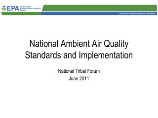 National Ambient Air Quality Standards and Implementation