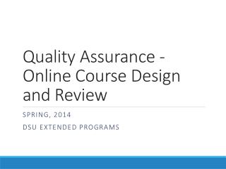 Quality Assurance - Online Course Design and Review