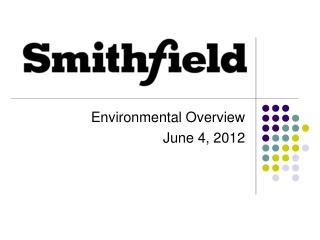 Environmental Overview June 4, 2012