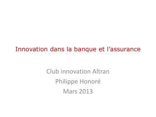 Innovation dans la banque et l'assurance