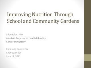 Improving Nutrition Through School and Community Gardens