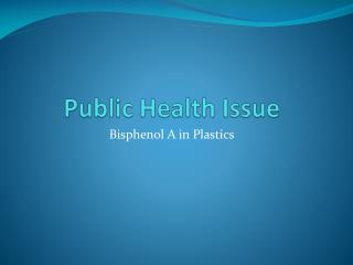 Public Health Issue