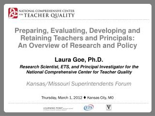Preparing, Evaluating, Developing and Retaining Teachers and Principals:  An Overview of Research and Policy