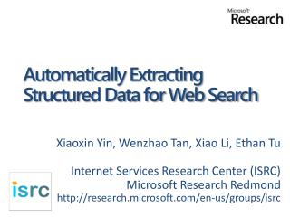 Automatically Extracting Structured Data for Web Search