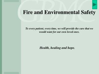 Fire and Environmental Safety