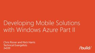 Developing Mobile Solutions with Windows Azure Part II