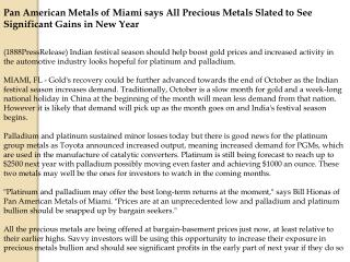 pan american metals of miami says all precious metals slated