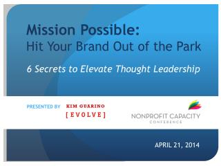 Mission Possible:  Hit Your Brand Out of the Park