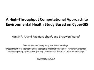 A High-Throughput Computational Approach  to Environmental  Health Study Based on  CyberGIS