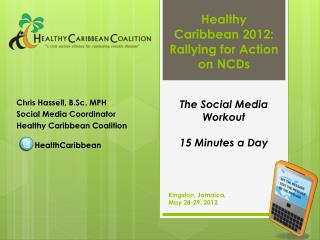 Healthy Caribbean 2012: Rallying for Action on NCDs