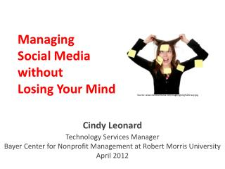 Managing  Social Media without  Losing Your Mind