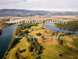 River to Lake Initiative