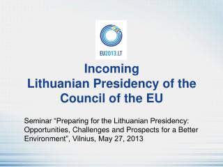 Incoming  Lithuanian Presidency of the Council of the EU