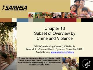 Chapter  13 Subset of Overview by  Crime and Violence