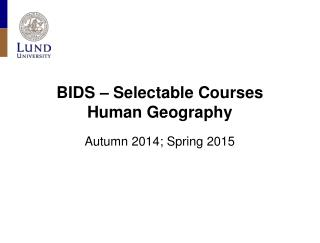 BIDS – Selectable Courses  Human Geography