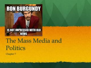 The Mass Media and Politics