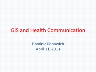 GIS and Health Communication