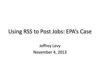 Using RSS to Post Jobs: EPA's Case