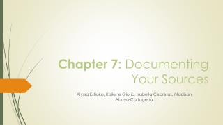 Chapter 7:  Documenting Your Sources