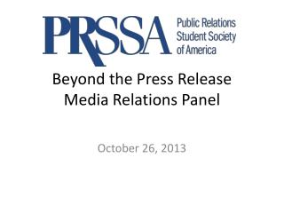 Beyond  the Press  Release Media  Relations Panel