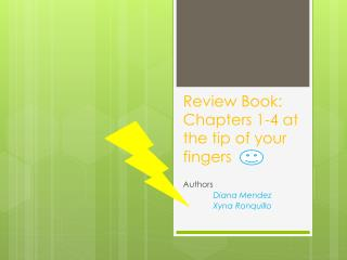 Review Book: Chapters 1-4 at the tip of your fingers