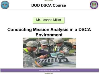 Conducting Mission Analysis in a DSCA Environment