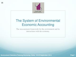 The  System of Environmental Economic  Accounting