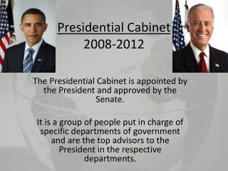 Presidential Cabinet 2008-2012