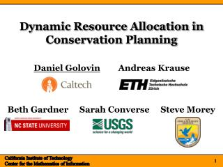 Dynamic Resource Allocation in Conservation Planning
