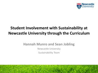 Student Involvement with Sustainability at Newcastle University through the Curriculum