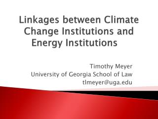 Linkages between Climate Change Institutions and Energy Institutions