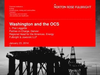 Washington and the OCS