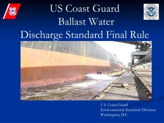 US Coast Guard  Ballast Water Discharge Standard Final Rule