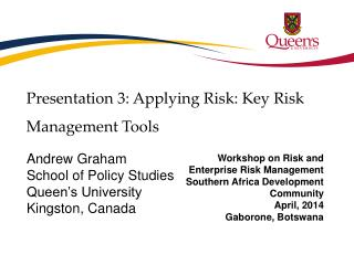 Presentation 3: Applying Risk: Key Risk Management Tools