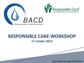 RESPONSIBLE CARE WORKSHOP 17 october 2012