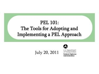 PEL 101:  The Tools for Adopting and Implementing a PEL Approach