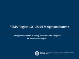 FEMA  Region 10 - 2014 Mitigation Summit