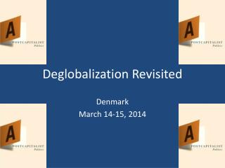 Deglobalization  Revisited