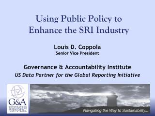 Using Public Policy to   Enhance the SRI Industry