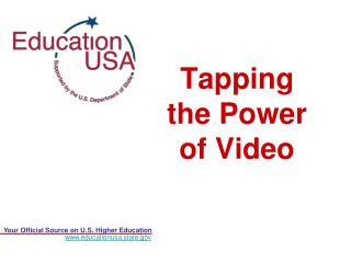 Tapping the Power of Video