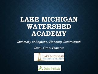 Lake  Michigan Watershed Academy