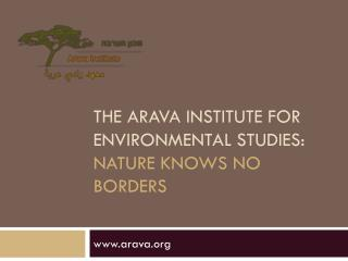 The Arava Institute for environmental studies: nature knows no borders