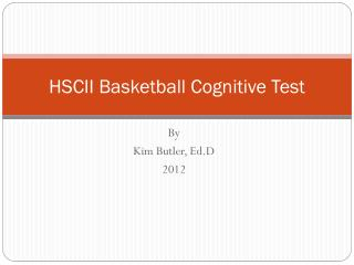 HSCII Basketball  Cognitive Test