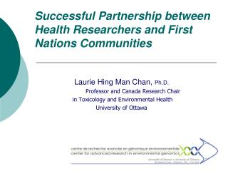 Successful Partnership between Health Researchers and First Nations Communities