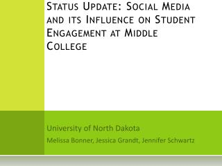 Status Update: Social Media and its Influence on Student Engagement at Middle College