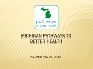 Michigan Pathways to Better Health