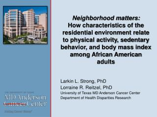 Larkin  L. Strong,  PhD Lorraine R.  Reitzel , PhD University  of Texas MD Anderson Cancer Center Department of Health