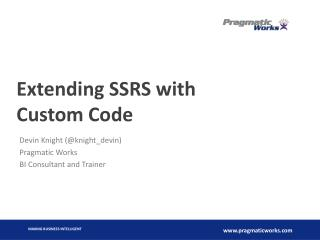 Extending SSRS with Custom Code